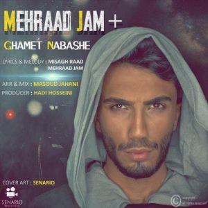 آهنگ جدید مهراد جم بنام غمت نباشه + پخش آنلاین