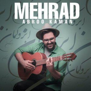 آهنگ جدید مهراد بنام ابرو کمان + پخش آنلاین
