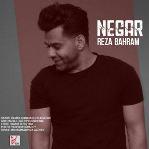 آهنگ جدید رضا بهرام بنام نگار + پخش آنلاین